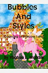 Bubbles And Styles: Counting In Princess Land First Edition Kindle Edition