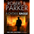 A Catskill Eagle (A Spenser Mystery) (The Spenser Series)