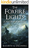 The Foxfire Lights (Hal Bishop Mysteries Book 2) (English Edition)