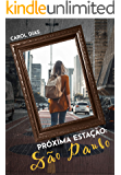 Próxima Estação: São Paulo