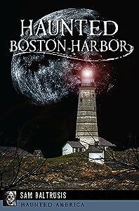 Haunted Boston Harbor (Haunted America)