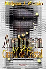 Annon y la Carcel de Cristal (Spanish Edition) Kindle Edition