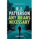 Any Means Necessary (A Brady Hawk Novel Book 15)