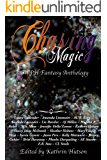 Chasing Magic: A CWPH Fantasy Anthology