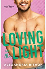 Loving in the Light (Dating Trilogy Book 3) Kindle Edition