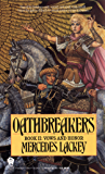 Oathbreakers (Vows and Honor Book 2)