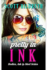 PRETTY IN INK (Bodies, Ink, and Steel Book 2) Kindle Edition