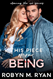 This Piece of Our Being: Tampa Suns Hockey (Clearing the Ice, the complete series Book 3)