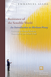 Questions of phenomenology language alterity temporality resistance of the sensible world an introduction to merleau ponty perspectives in continental fandeluxe Gallery