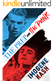 The Prep and The Punk (The Boys Only Series Book 1)