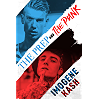The Prep and The Punk (The Boys Only Series Book 1) (English Edition)