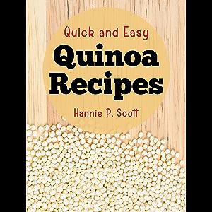 Quick and Easy Quinoa Recipes