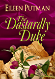 The Dastardly Duke: A Sensual Regency Romance (Love in Disguise Book 2)