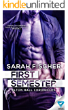 First Semester (Elton Hall Chronicles Book 1)