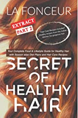 Secret of Healthy Hair Extract Part 2: Your Complete Food & Lifestyle Guide for Healthy Hair Kindle Edition