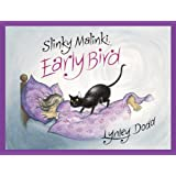 Slinky Malinki Early Bird (Hairy Maclary & Friends)