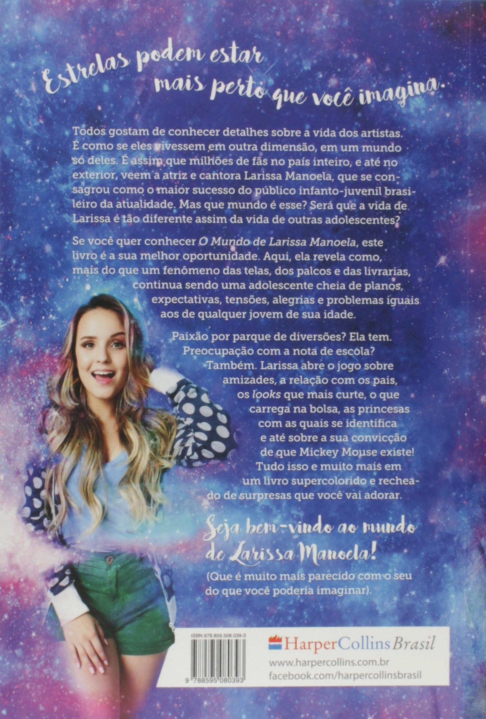 O Mundo de Larissa Manoela: Larissa Manoela: 9788595080393: Amazon.com: Books