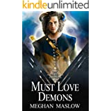 Must Love Demons: A MM Forced Proximity Fantasy Romance