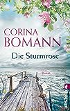 Die Sturmrose: Roman