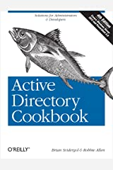 Active Directory Cookbook: Solutions for Administrators & Developers (Cookbooks (O'Reilly)) (English Edition) eBook Kindle