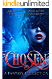 Chosen: A Fantasy Collection