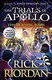 The Burning Maze Book 3 (The Trials of Apollo)