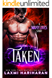 Taken (Many Lives Book 1)