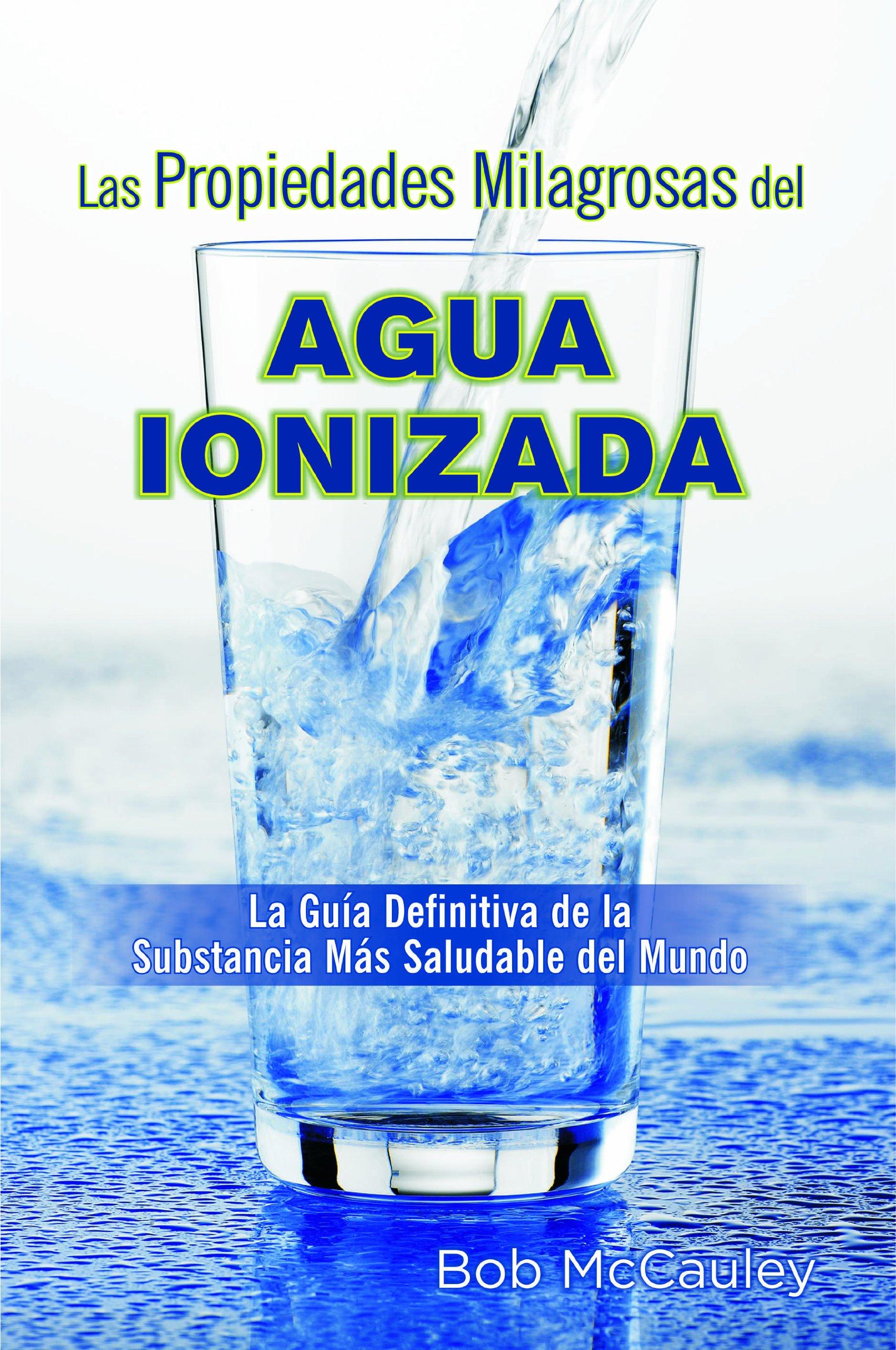 on sale performance sportswear another chance Las Propiedades Milagrosas del Agua Ionizada (Spanish ...