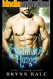 Soulmate Hunger (Secret Dhampir Origins Book 1)
