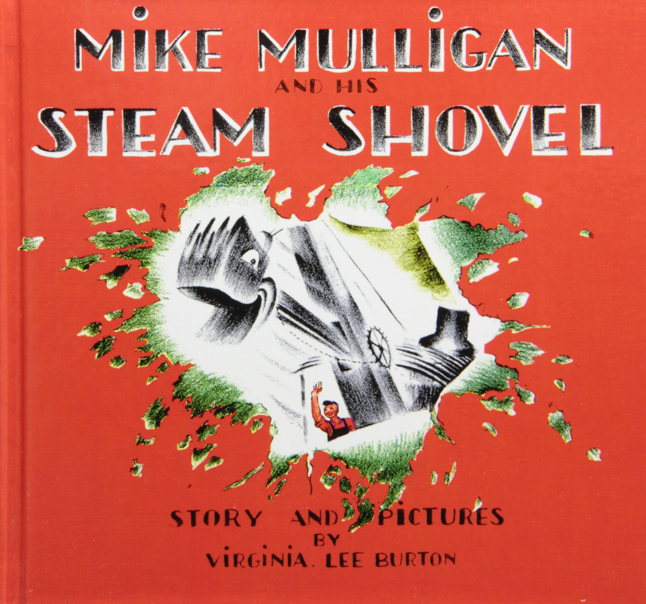 Mike Mulligan and His Steam Shovel: Story and Pictures (Sandpiper Books):  Virginia Lee Burton: 9781439597750: Amazon.com: Books