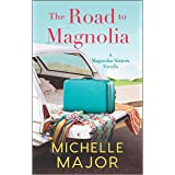 The Road to Magnolia (The Magnolia Sisters)