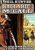 Guns of the Brasada (A Ballard and McCall Western Book 2)