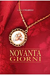 Novanta Giorni: Serie: f.o.N.t.i. (Italian Edition) Kindle Edition