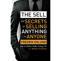 The Sell: The secrets of selling anything to anyone (English Edition)