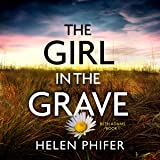 The Girl in the Grave: Beth Adams, Book 1