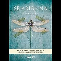 Se Arianna: Storia vera di una famiglia diversamente normale