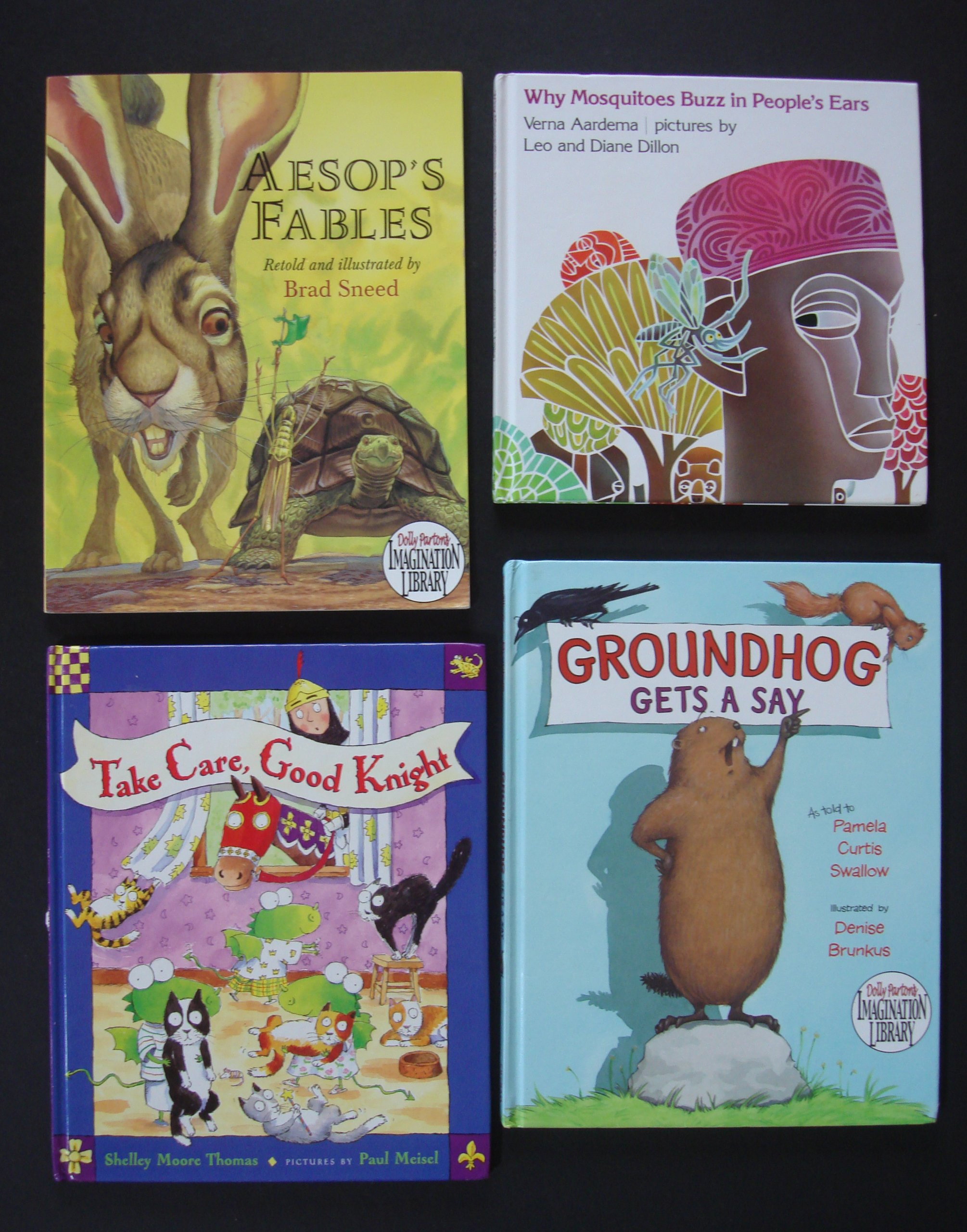 Read Online Why Mosquitoes Buzz in People's Ears (Caldecott Medal Book) ~ Aesop's Fables ~ Groundhog Gets a Say ~ Take Care, Good Knight (Dolly Parton's Imagination Library) pdf epub