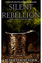 Silent Rebellion (The Vastness Book 1) Kindle Edition