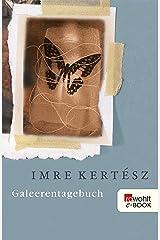 Galeerentagebuch (German Edition) Kindle Edition