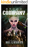 Brood Company (A Tri-Star System Story Book 3)