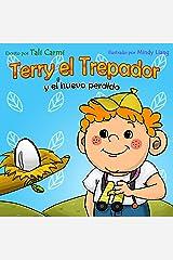 Terry el Trepador  y el Huevo Perdido (Historias Hora de Dormir para los Niños nº 2) (Spanish Edition) Kindle Edition