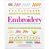 Embroidery: A Step-by-Step Guide to More Than 200 Stitches book cover