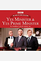 Yes Minister & Yes Prime Minister - The Complete Audio Collection Audible Audiobook