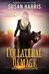 Collateral Damage (The Ever Chace Chronicles Book 2) Kindle Edition