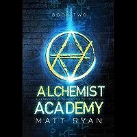 Alchemist Academy: Book 2 (English Edition)