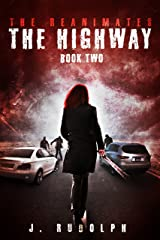The Highway (The Reanimates Book 2) Kindle Edition