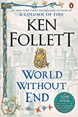 World Without End: A Novel (Kingsbridge Book 2) Kindle Edition