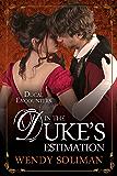 In the Duke's Estimation (Ducal Encounters Book 5)