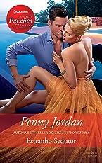 Estranho sedutor (Harlequin Paixões Clássicas Livro 10)