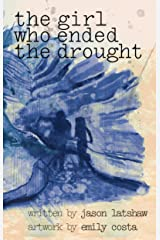The Girl Who Ended The Drought Kindle Edition